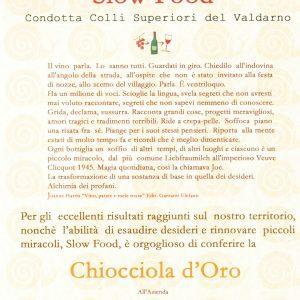 SLOW FOOD CHIOCCIOLA D'ORO